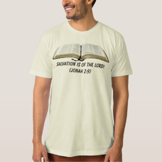 SALVATION IS OF THE LORD! SHIRTS