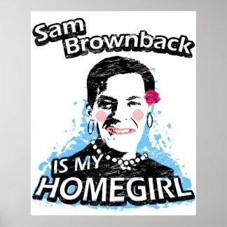 Sam Brownback is my homegirl Poster