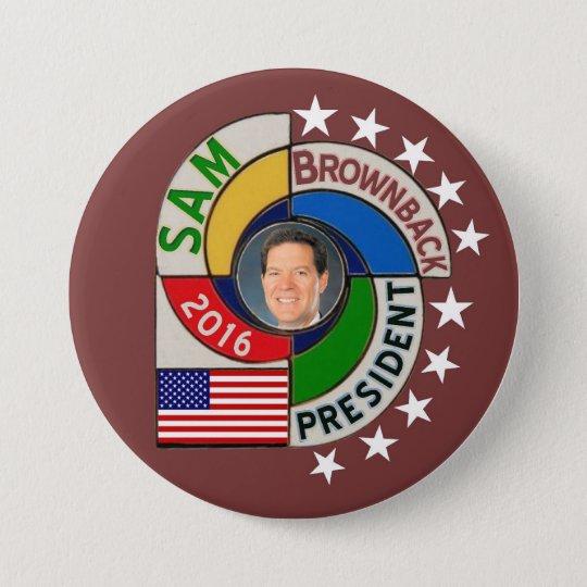 Sam Brownback President in 2016 7.5 Cm Round Badge