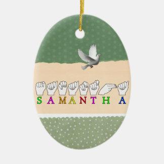 SAMANTHA ASL FINGERSPELLED NAME SIGN CHRISTMAS ORNAMENT