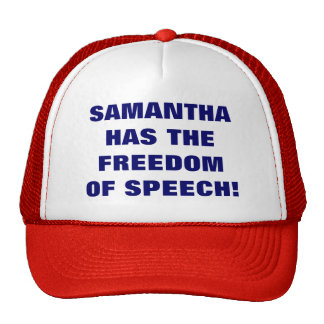 SAMANTHA HAS THE FREEDOM OF SPEECH! TRUCKER HAT