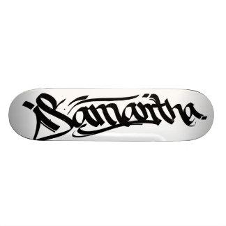 Samantha Skateboard