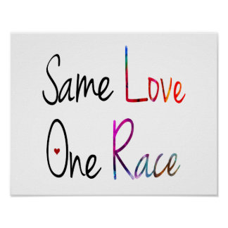 Same Love One Race Poster Print