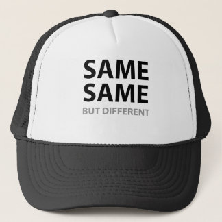 SAME SAME but different Trucker Hat