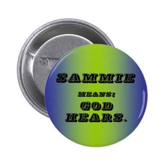 Sammie 6 Cm Round Badge