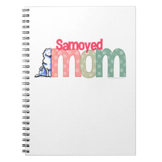 Samoyed Mom Notebook