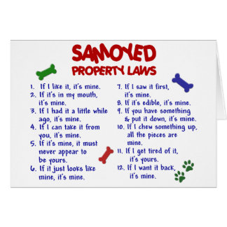 SAMOYED Property Laws 2 Greeting Card