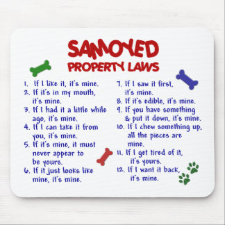SAMOYED Property Laws 2 Mouse Mat