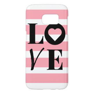 Samsung Galaxy 7 Case - LOVE - Pink & White Stripe