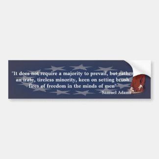 Samuel Adams Quote on Brush Fires of Freedom Bumper Sticker