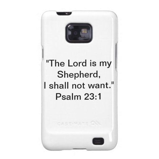 Samung Galaxy S2 Case With Psalm 23