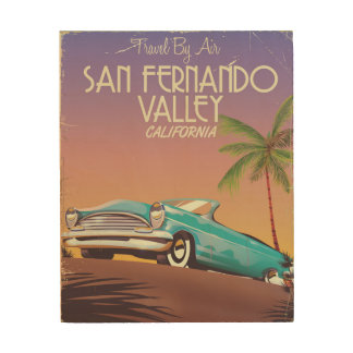 San Fernando Valley California vintage travel post Wood Wall Art