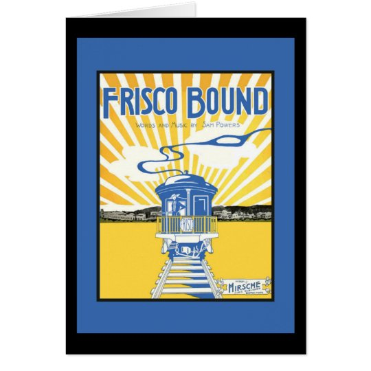 San Francisco Bound Card