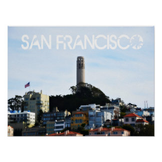 San Francisco Coit Tower Telegraph Hill Poster