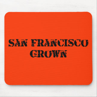 San Francisco Grown Mouse Mat