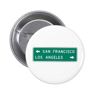 San Francisco Los Angeles Highway Sign 6 Cm Round Badge