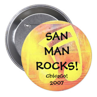 San Man Rocks II ChicaGo! 2007 7.5 Cm Round Badge