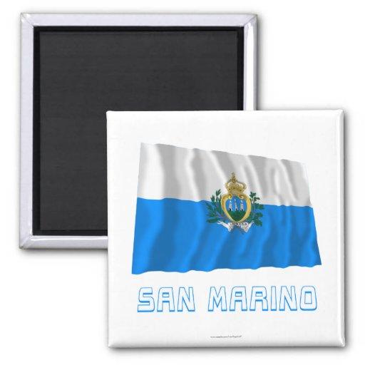 San Marino Waving Flag with Name Fridge Magnets