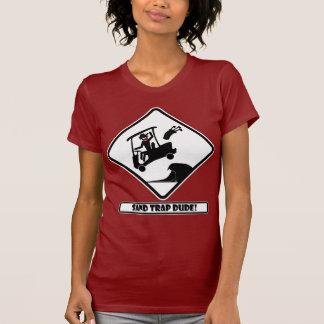 Sand trap DUDE-3 T-shirts