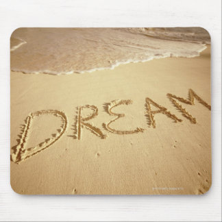 Sand writing 'Dream' with incoming surf at top Mouse Pad