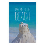 Sandcastle Coral Turquoise Sea Take Me to da Beach Poster