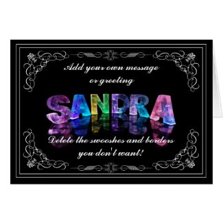 Sandra - Name in Lights greeting card (Photo)