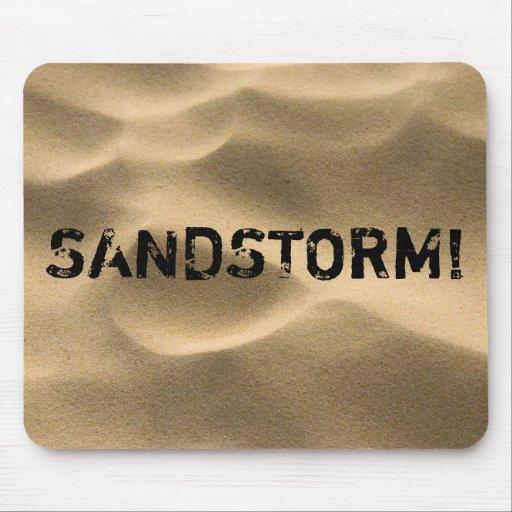 SANDSTORM! MOUSE PAD