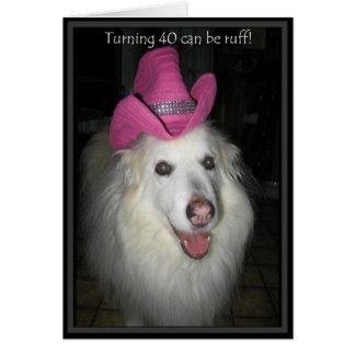 *Sandy Dog- 40th Birthday Card