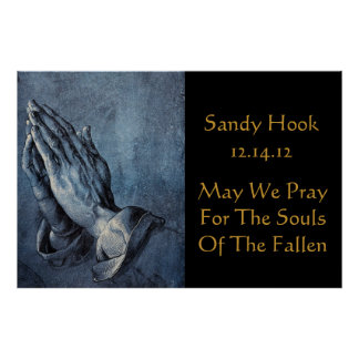 SANDY HOOK MAY WE PRAY FOR THE SOULS OF.... POSTER