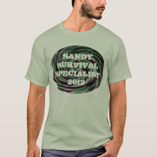 Sandy Survival Specialist 2012 T-Shirt