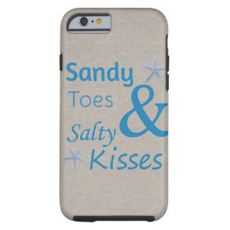 Sandy Toes and Salty Kisses Beach Life Quote Tough iPhone 6 Case