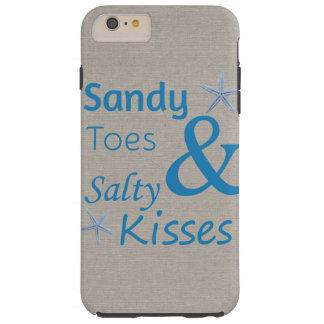 Sandy Toes and Salty Kisses Beach Life Quote Tough iPhone 6 Plus Case