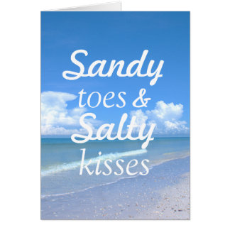 Sandy Toes And Salty Kisses Card