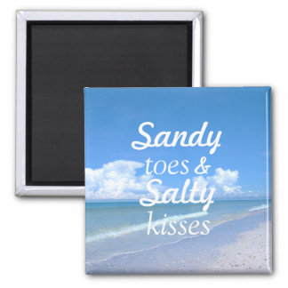 Sandy Toes And Salty Kisses Square Magnet