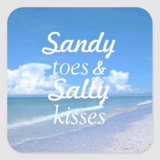 Sandy Toes And Salty Kisses Square Sticker
