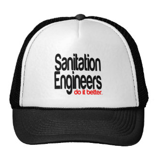 Sanitation Engineers Do It Better Cap