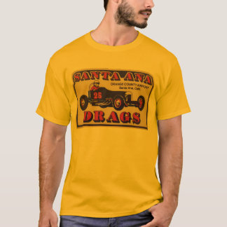 Santa Ana Drags Shirt