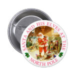 Santa and His Elves at the North Pole Pinback Button