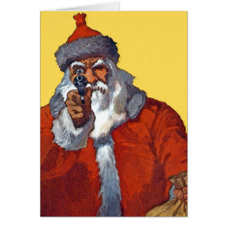 Santa:  Armed & Ready Greeting Card