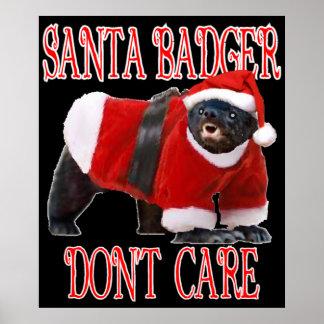 Santa Badger Don t Care Poster
