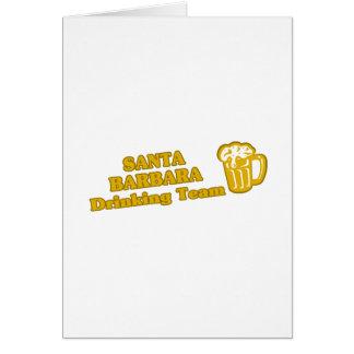 Santa Barbara Drinking Team tee shirts Greeting Cards