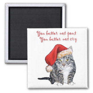 Santa Cat - You better not pout Refrigerator Magnets