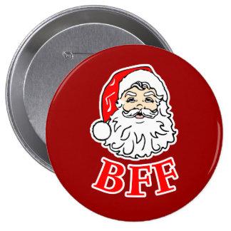 Santa Claus BFF Bestie! 10 Cm Round Badge