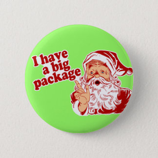 Santa Claus has a big package 6 Cm Round Badge