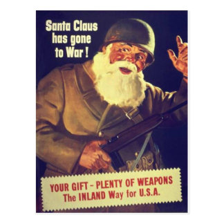 """Santa Claus has gone to War!"" Postcard"
