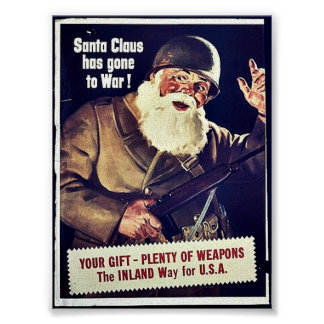 Santa Claus Has Gone To War Poster