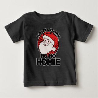 Santa claus is my ho ho homie baby T-Shirt
