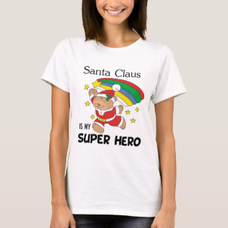 Santa Claus is My Superhero Christmas T-Shirt