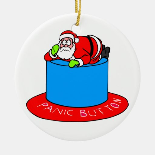 Santa Claus Panic Button Christmas Ornaments