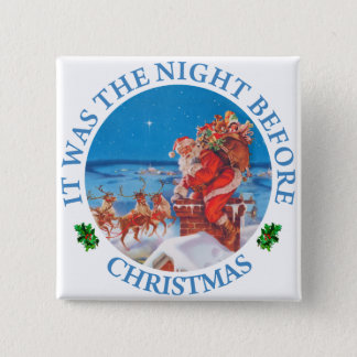 Santa Claus Up on The Rooftop on Christmas Eve 15 Cm Square Badge
